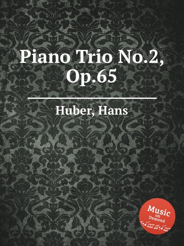 H. Huber Piano Trio No.2, Op.65