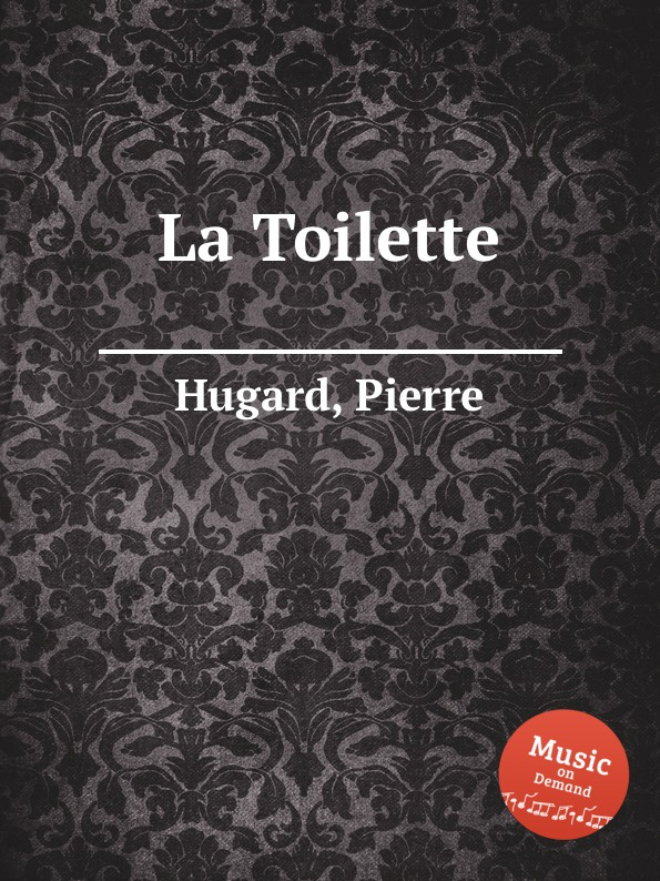 P. Hugard La Toilette