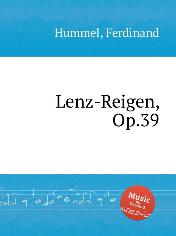 F. Hummel Lenz-Reigen, Op.39 j n hummel 6 easy pieces op 42