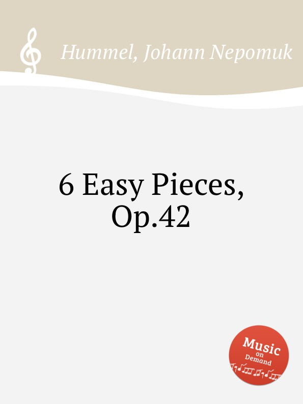 J.N. Hummel 6 Easy Pieces, Op.42 m carcassi 22 easy and carefully fingered pieces op 14