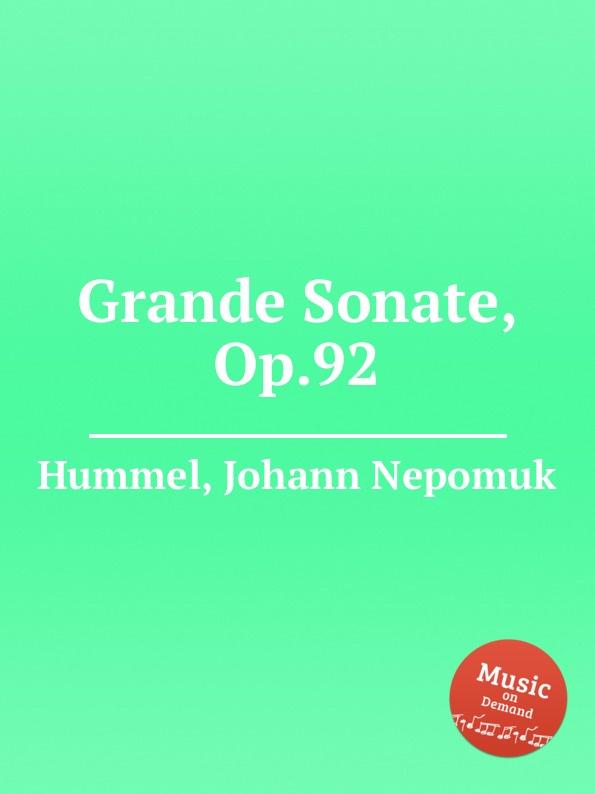 лучшая цена J.N. Hummel Grande Sonate, Op.92