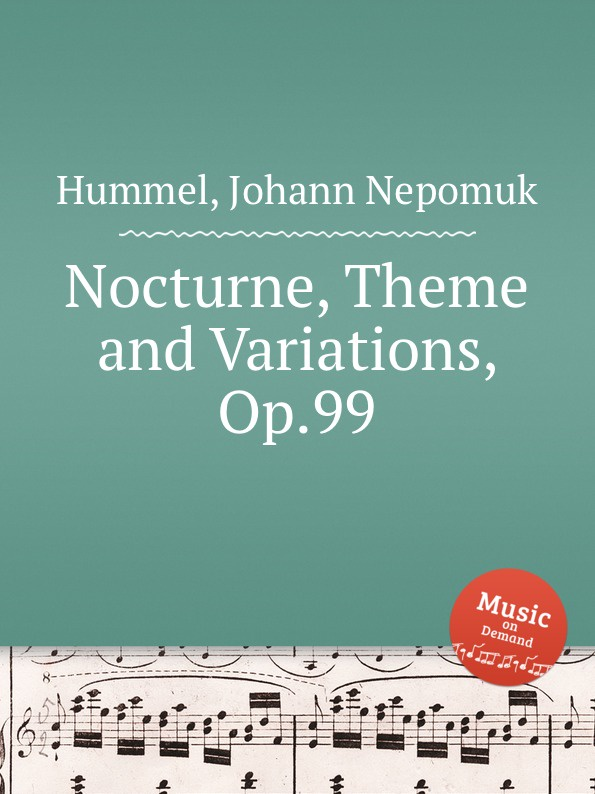 J.N. Hummel Nocturne, Theme and Variations, Op.99