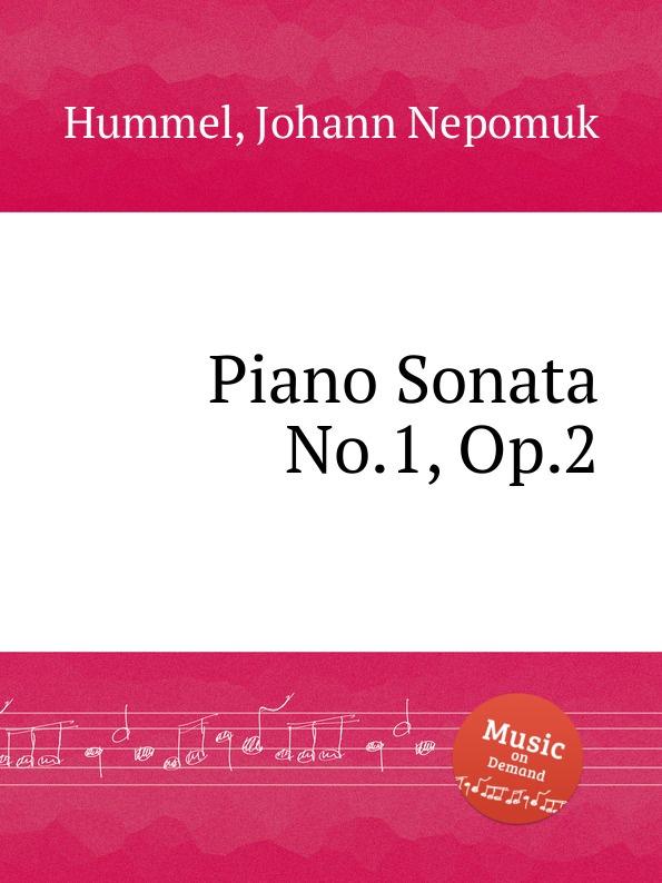 лучшая цена J.N. Hummel Piano Sonata No.1, Op.2