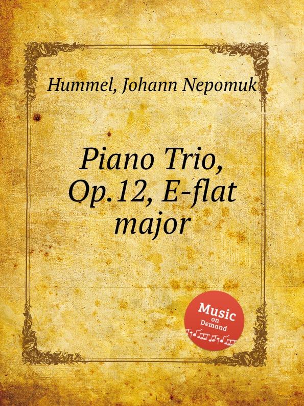 лучшая цена J.N. Hummel Piano Trio, Op.12, E-flat major