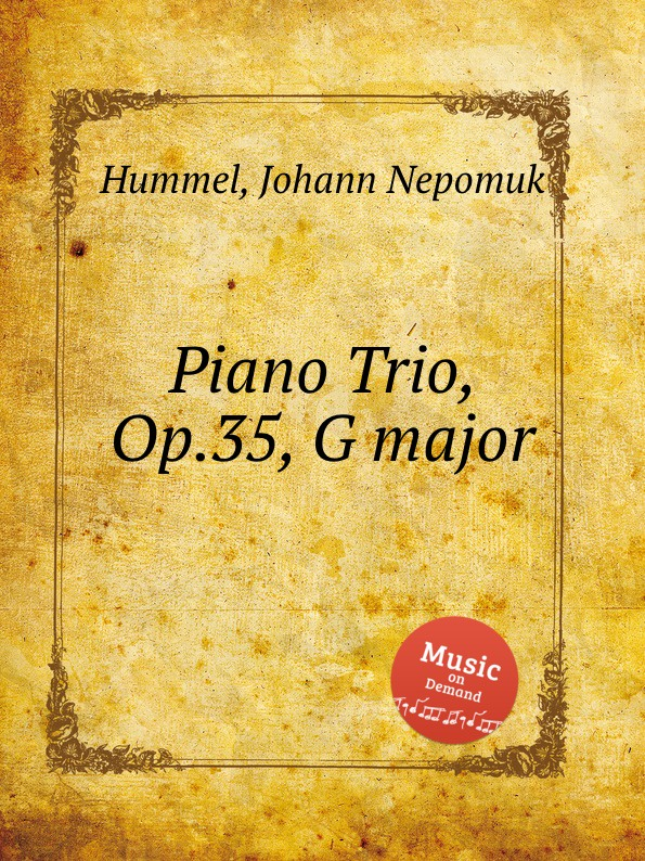 лучшая цена J.N. Hummel Piano Trio, Op.35, G major