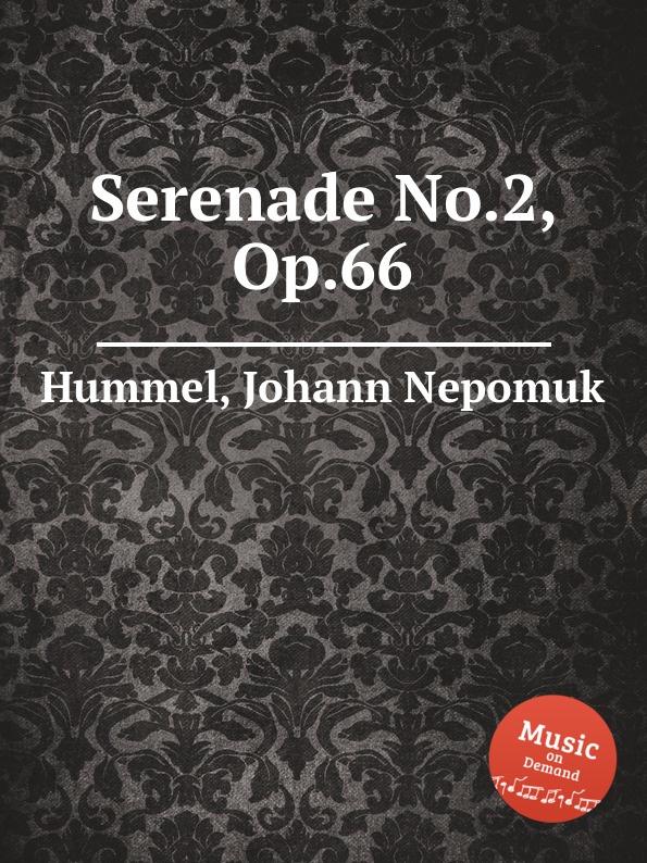 J.N. Hummel Serenade No.2, Op.66
