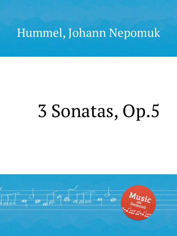 J.N. Hummel 3 Sonatas, Op.5 pinchas zukerman brahms the violin sonatas the viola sonatas 2 cd