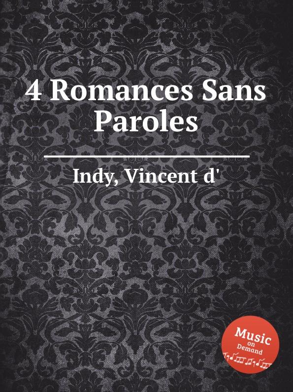 V. der Indy 4 Romances Sans Paroles s thalberg 6 romances sans paroles