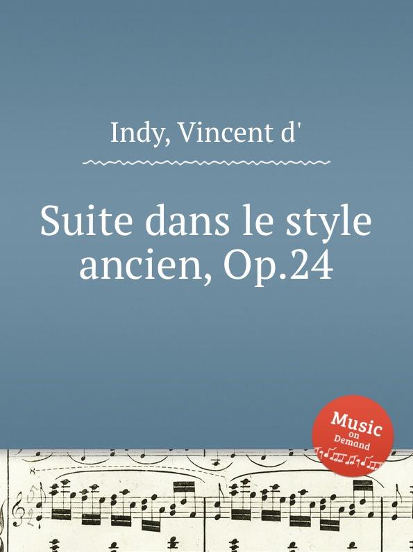 V. der Indy Suite dans le style ancien, Op.24