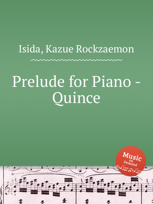 K.R. Isida Prelude for Piano - Quince k r isida prelude for piano lagerstroemia