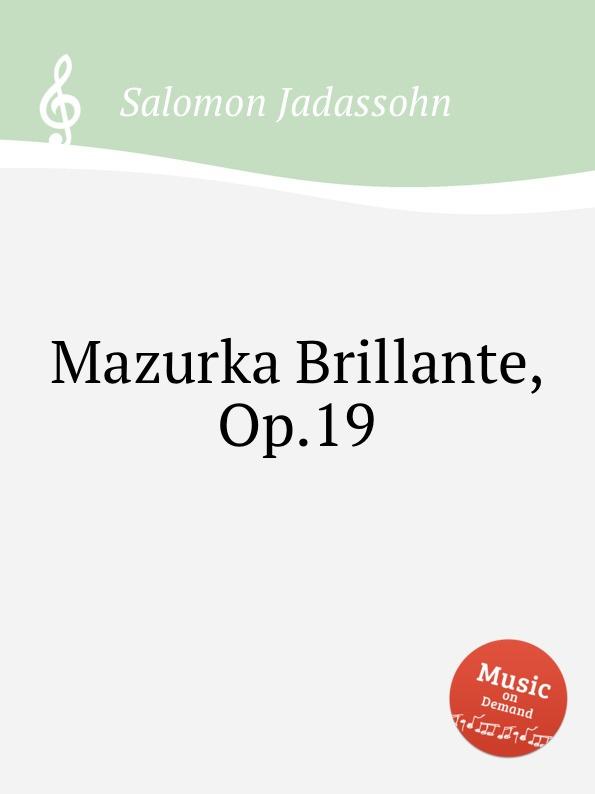S. Jadassohn Mazurka Brillante, Op.19