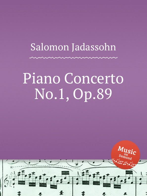 S. Jadassohn Piano Concerto No.1, Op.89 s jadassohn cavatina for violin and orchestra op 69