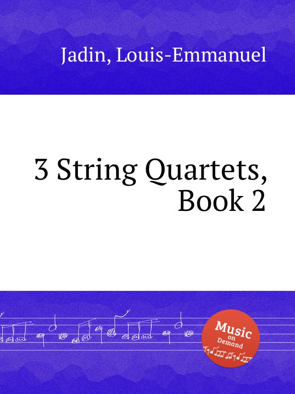 L. Jadin 3 String Quartets, Book 2