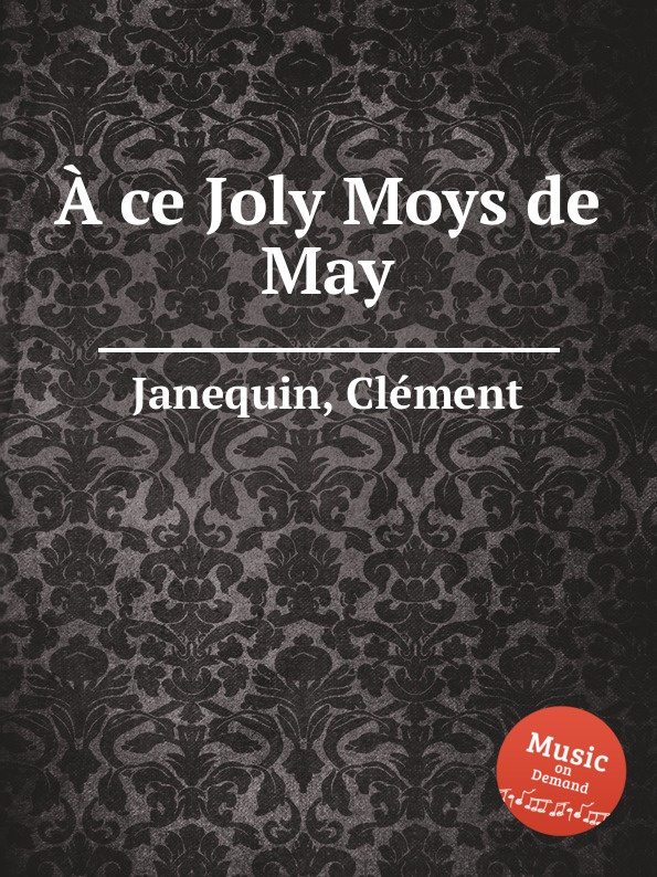 À ce Joly Moys de May (9141)