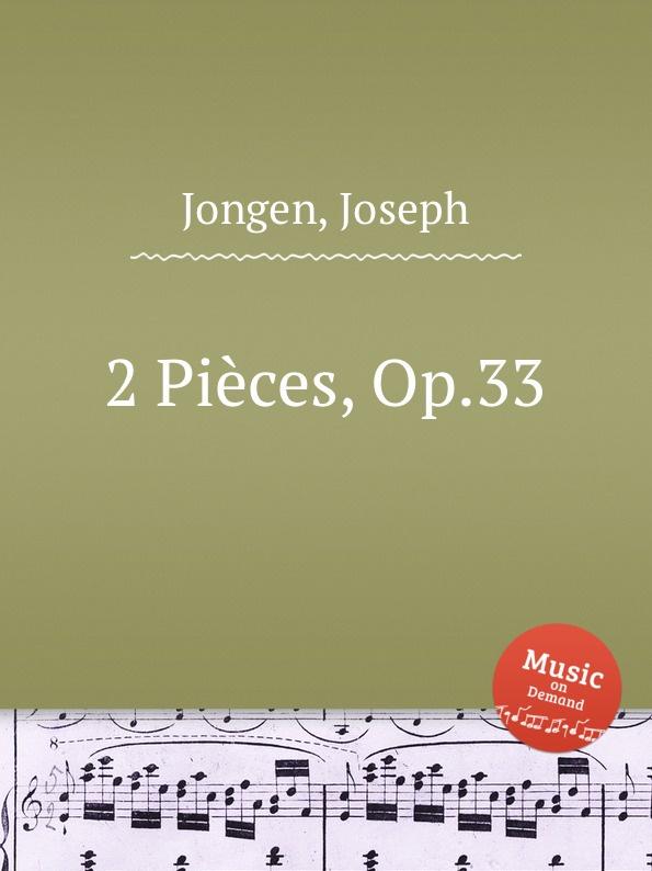 J. Jongen 2 Pieces, Op.33