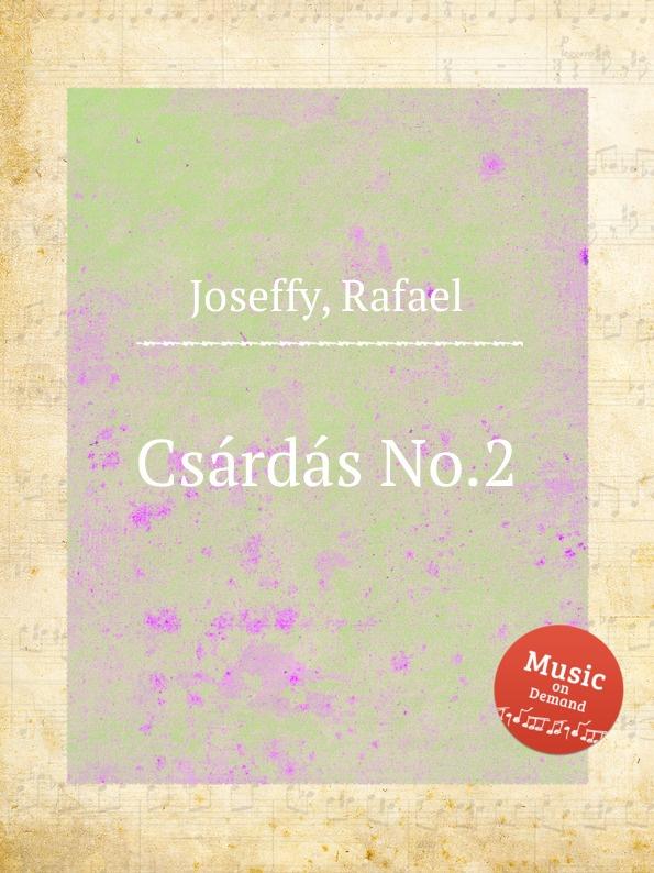 R. Joseffy Csardas No.2