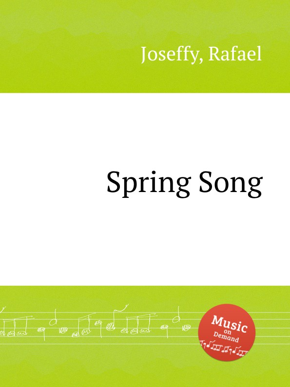 R. Joseffy Spring Song