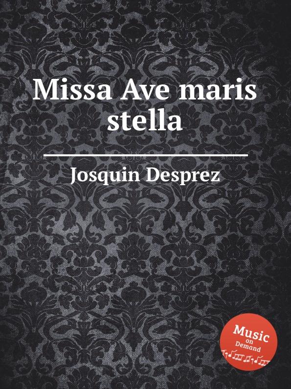 цены J. Desprez Missa Ave maris stella