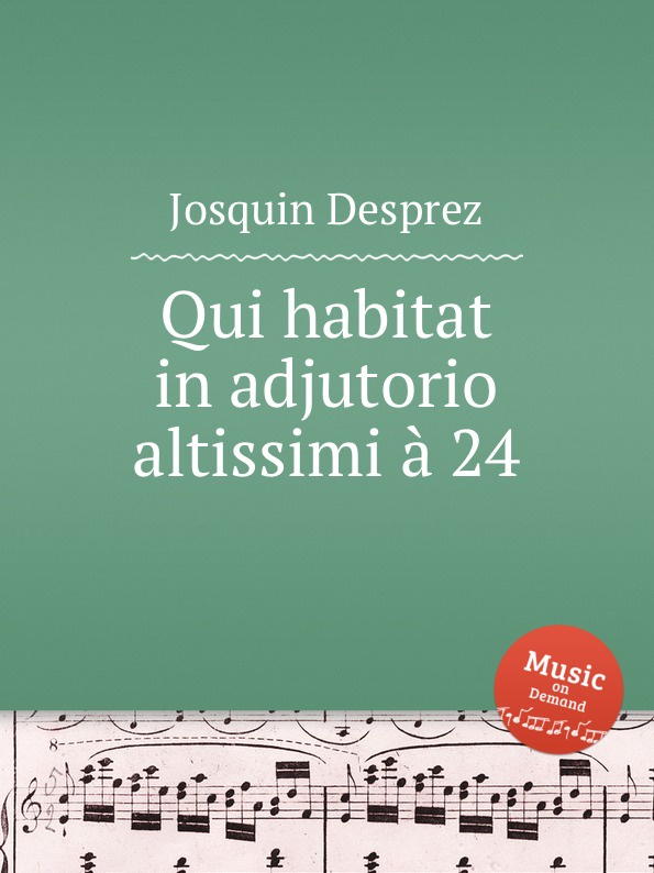 лучшая цена J. Desprez Qui habitat in adjutorio altissimi a 24