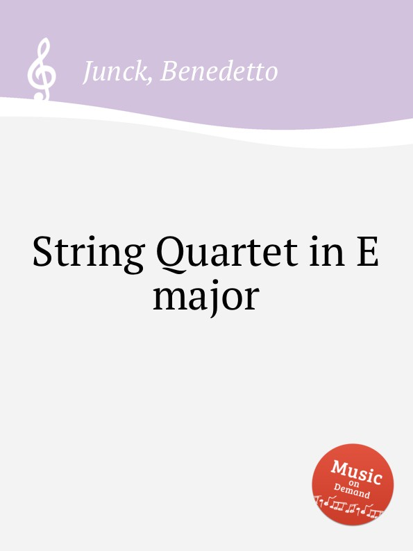 B. Junck String Quartet in E major