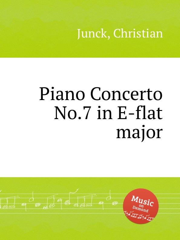 цена C. Junck Piano Concerto No.7 in E-flat major в интернет-магазинах