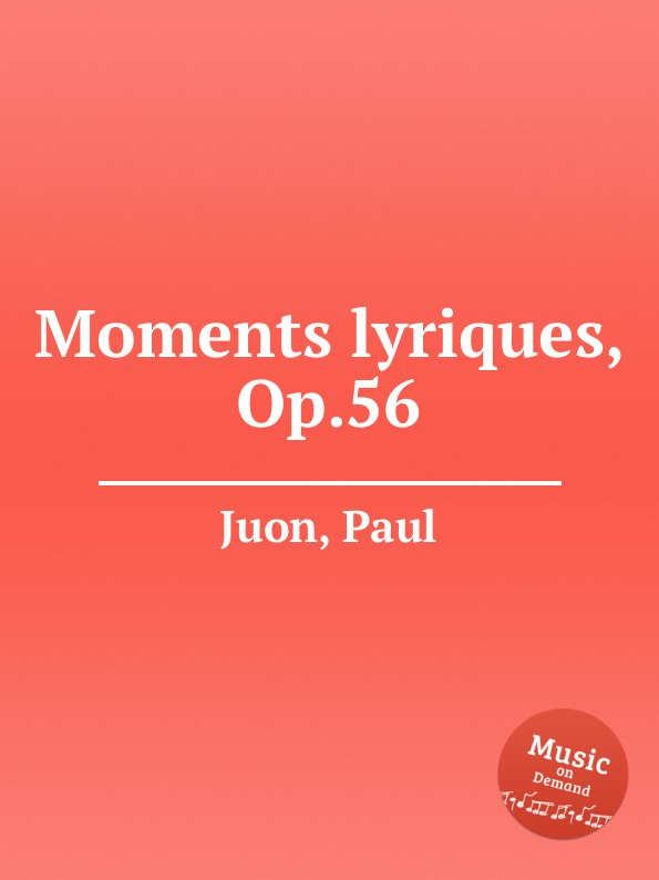 P. Juon Moments lyriques, Op.56 p juon moments lyriques op 56