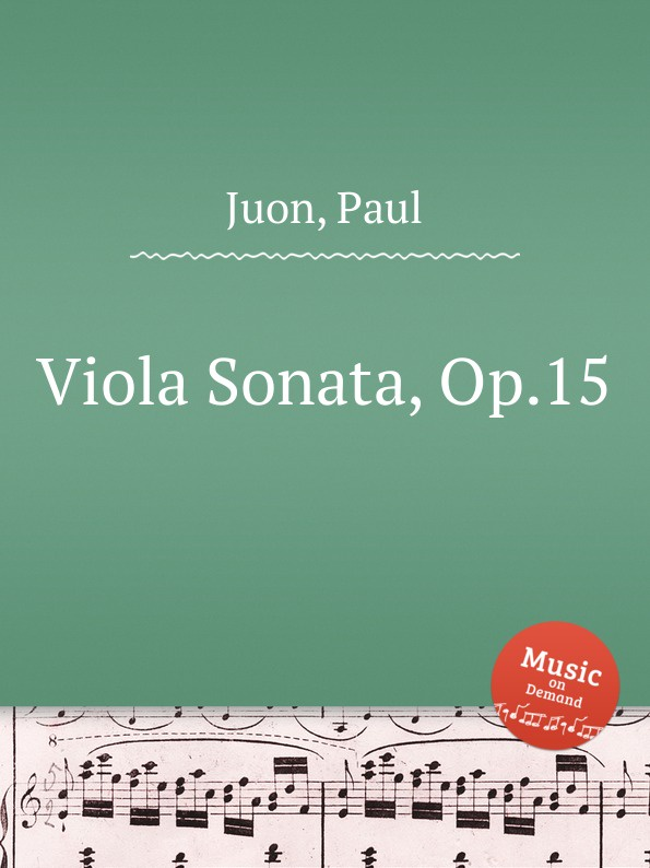 P. Juon Viola Sonata, Op.15 e kornauth viola sonata op 3