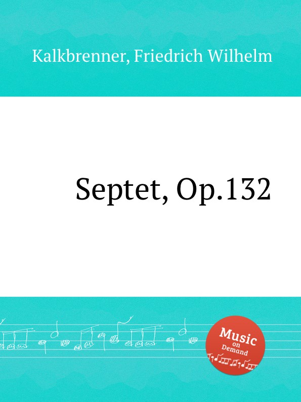 F.W. Kalkbrenner Septet, Op.132 недорого