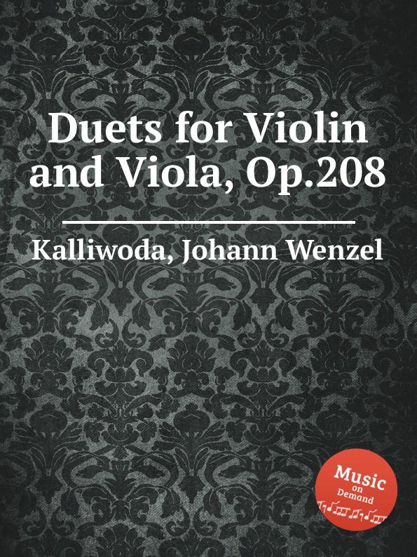 J.W. Kalliwoda Duets for Violin and Viola, Op.208 недорого