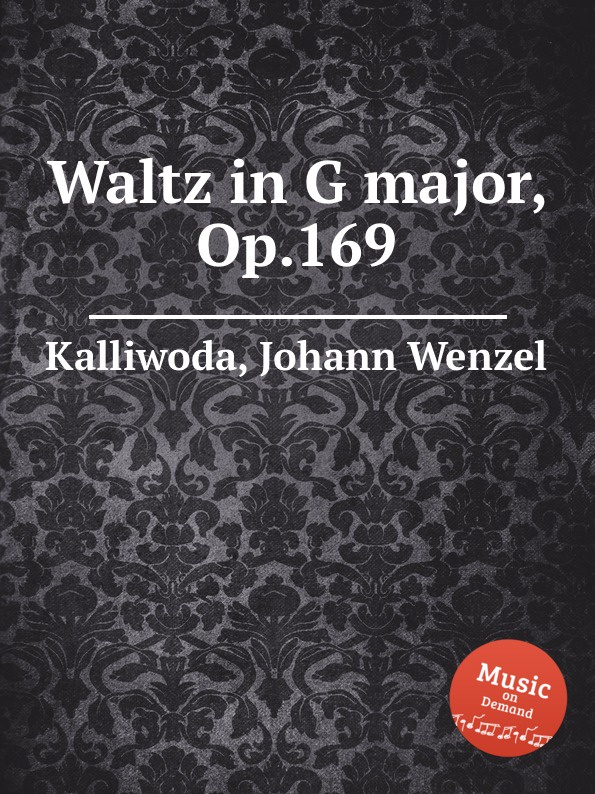 цена J.W. Kalliwoda Waltz in G major, Op.169 в интернет-магазинах