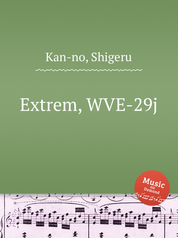 S. Kan-no Extrem, WVE-29j s kan no techno opera no 2 wve 240