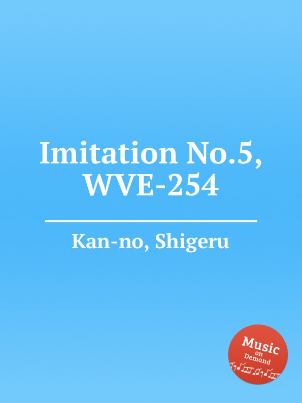 S. Kan-no Imitation No.5, WVE-254 s kan no techno opera no 2 wve 240