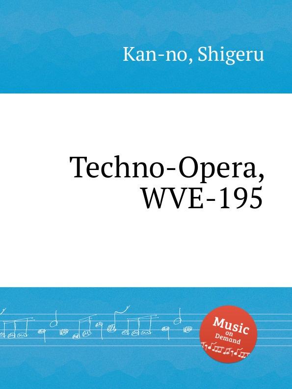 S. Kan-no Techno-Opera, WVE-195 s kan no techno opera no 2 wve 240