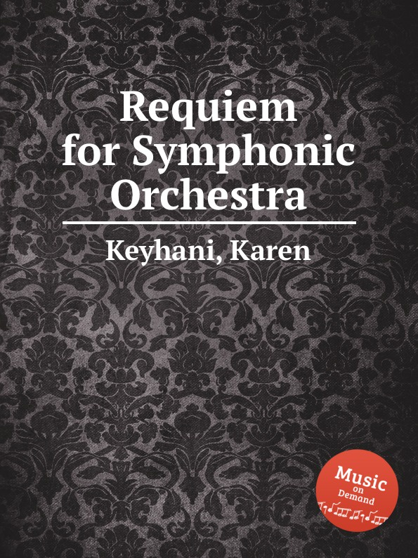 K. Keyhani Requiem for Symphonic Orchestra би 2 – prague metropolitan symphonic orchestra vol 2 cd