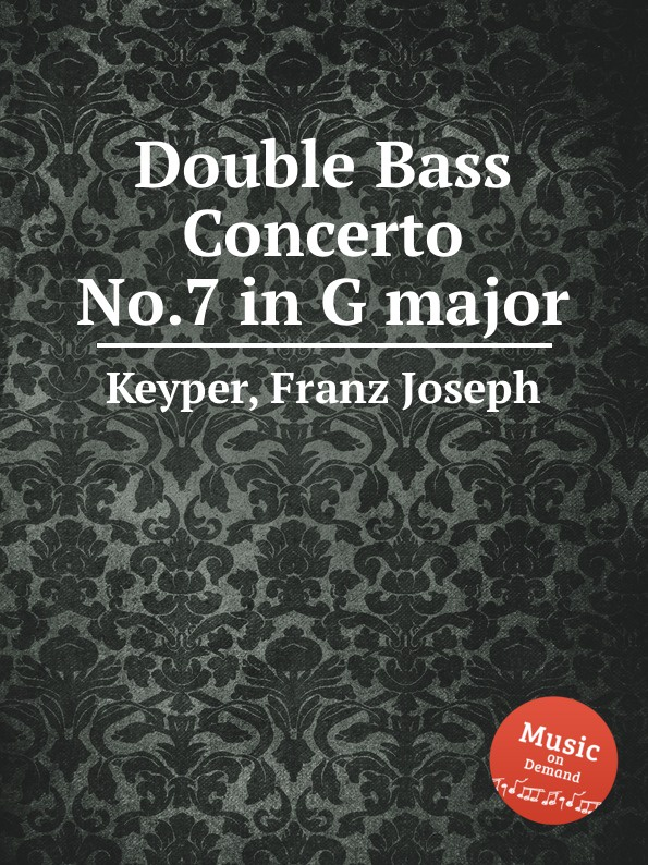 F.J. Keyper Double Bass Concerto No.7 in G major