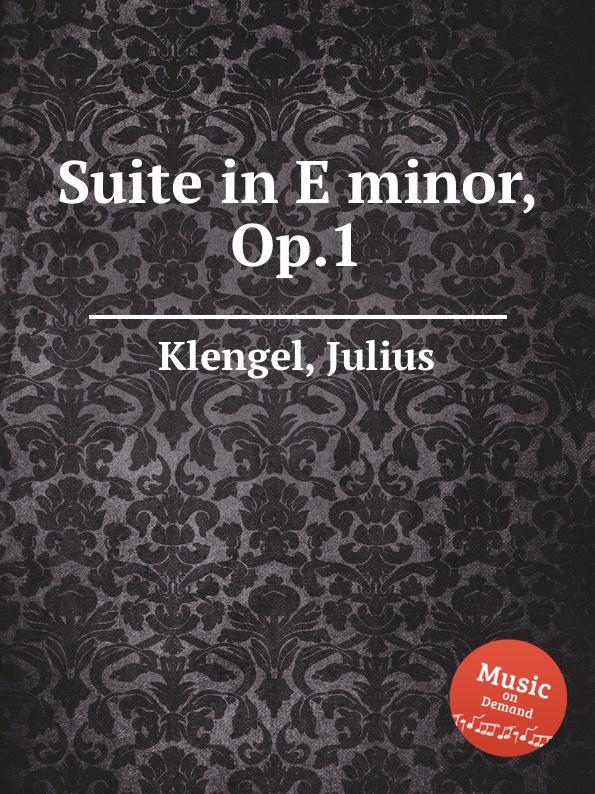 J. Klengel Suite in E minor, Op.1 e e taubert suite no 2 op 70