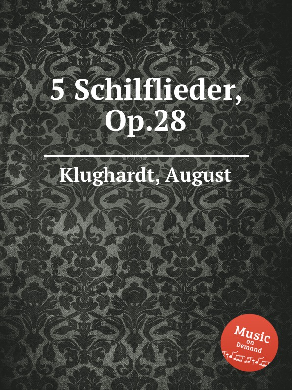 A. Klughardt 5 Schilflieder, Op.28 a ruthardt trio for piano oboe and viola op 34