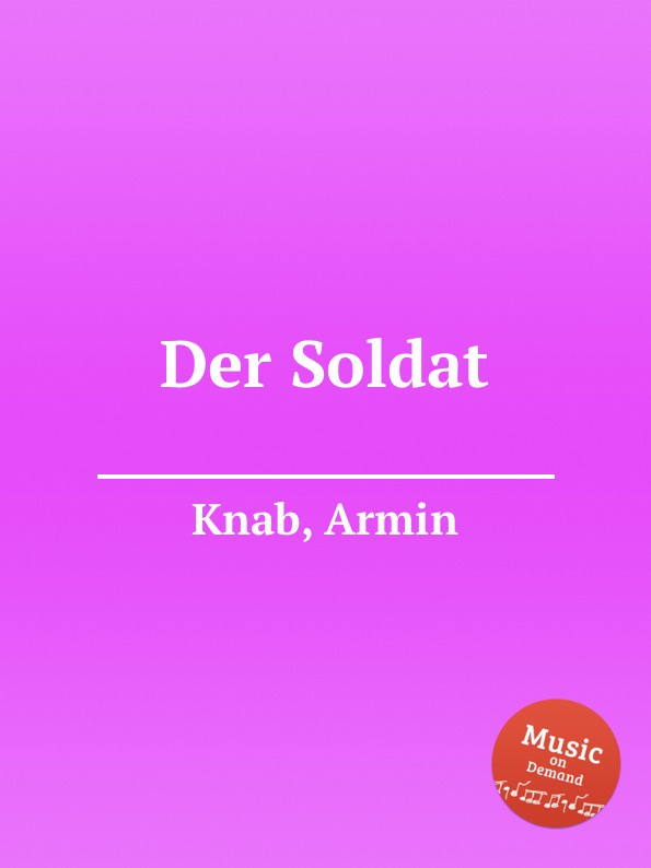 A. Knab Der Soldat