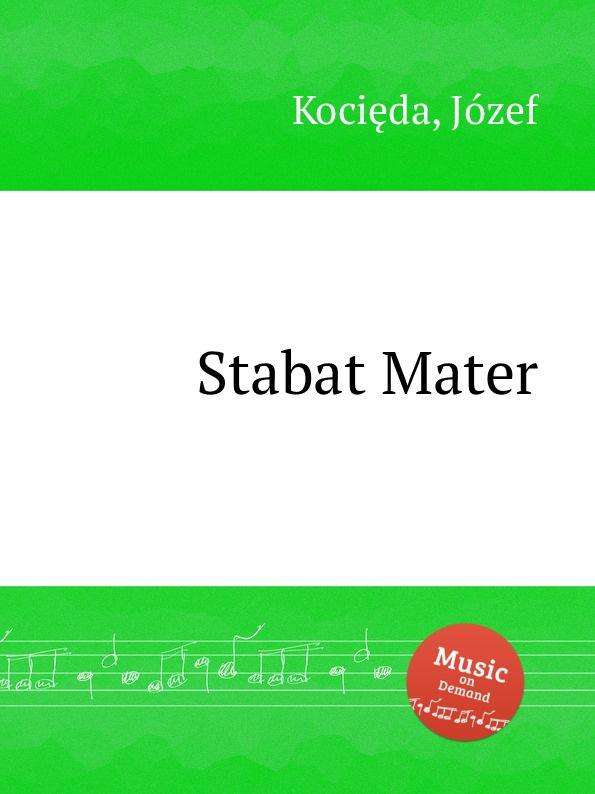 J. Kocięda Stabat Mater j kocięda stabat mater