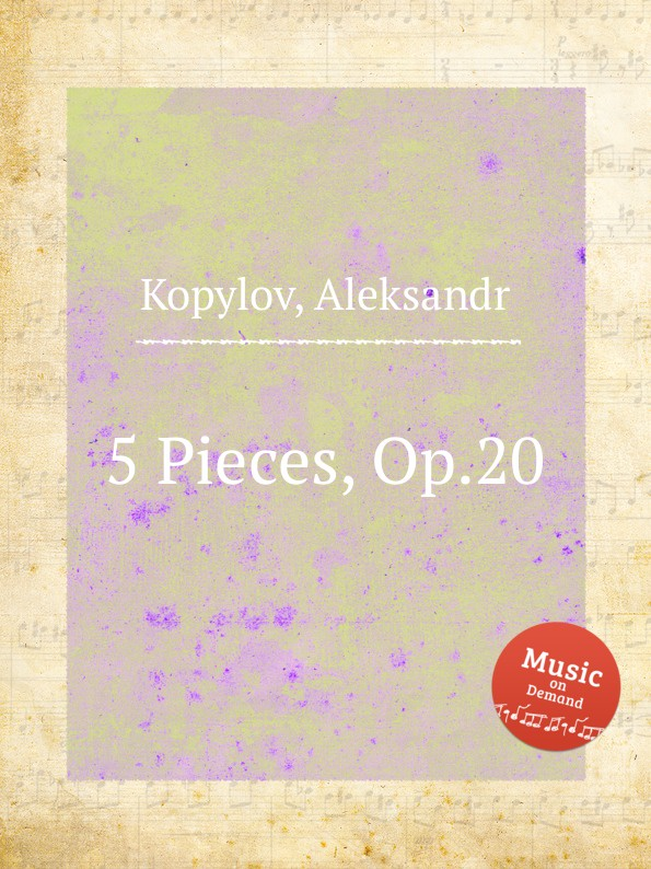 A. Kopylov 5 Pieces, Op.20 a kopylov 5 pieces op 20