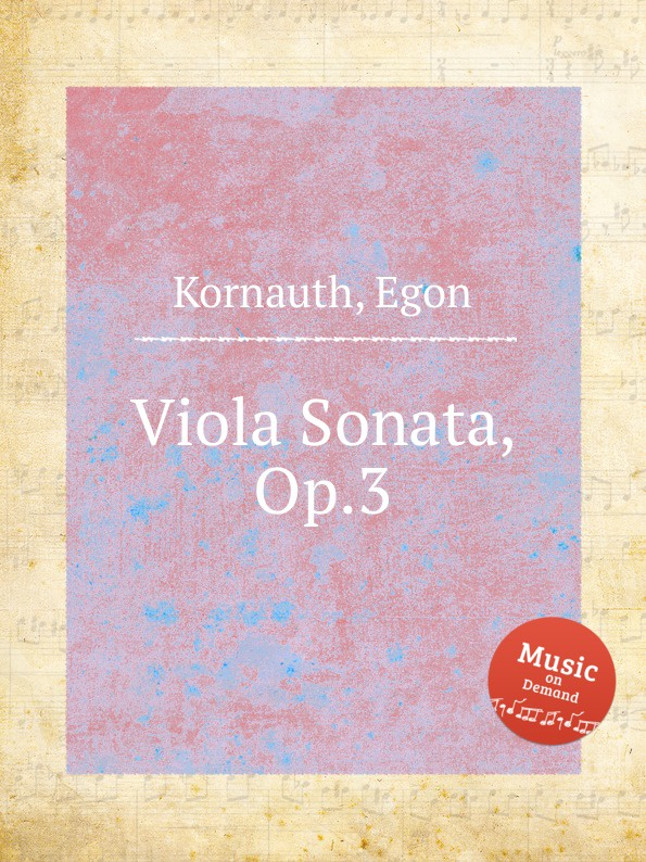 E. Kornauth Viola Sonata, Op.3 e kornauth viola sonata op 3