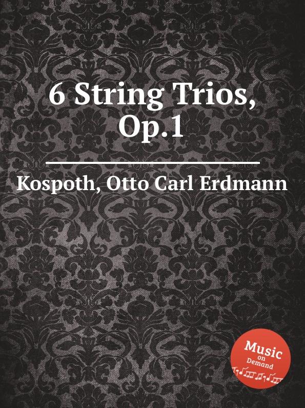 цена O.C. Kospoth 6 String Trios, Op.1 в интернет-магазинах