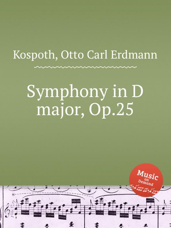 O.C. Kospoth Symphony in D major, Op.25