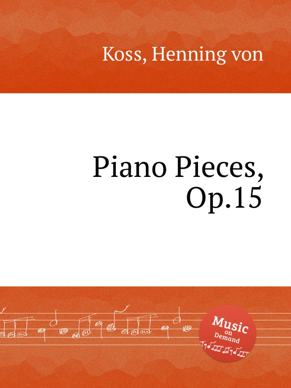 H.v. Koss Piano Pieces, Op.15