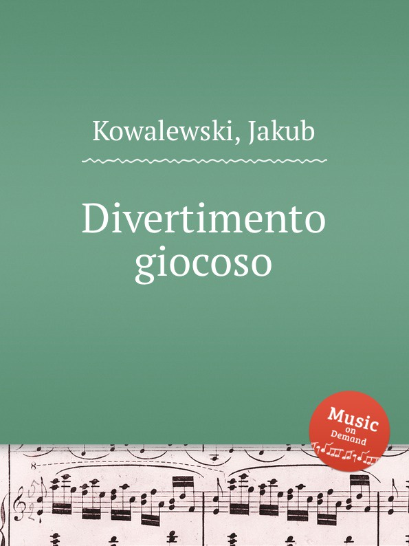 J. Kowalewski Divertimento giocoso цена в Москве и Питере