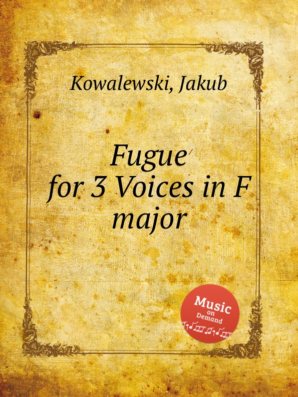 J. Kowalewski Fugue for 3 Voices in F major j kowalewski per 3 tromboni