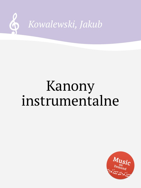 J. Kowalewski Kanony instrumentalne