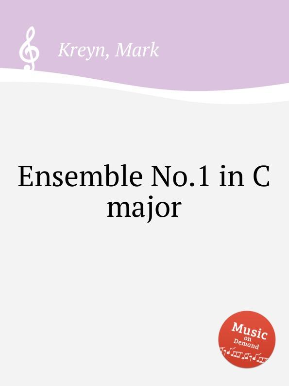 M. Kreyn Ensemble No.1 in C major m kreyn ensemble no 1 in c major