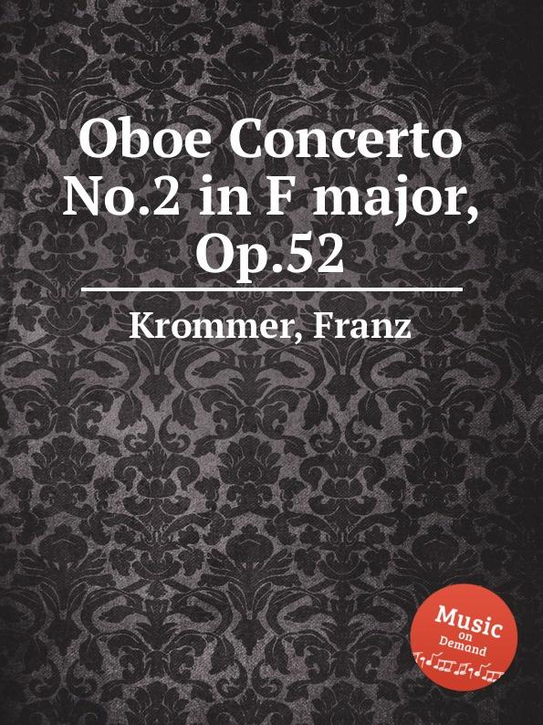 цена F. Krommer Oboe Concerto No.2 in F major, Op.52 в интернет-магазинах