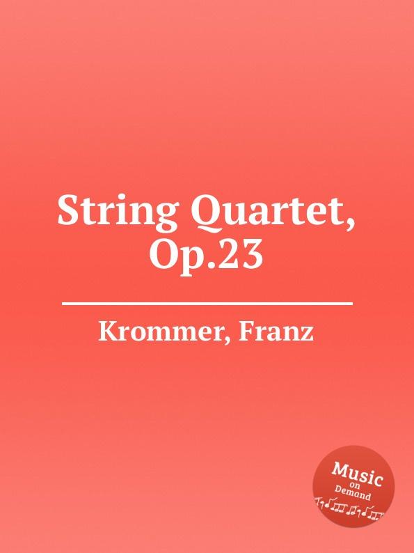 лучшая цена F. Krommer String Quartet, Op.23